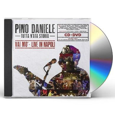 Pino Daniele TUTTA N'ATA STORIA (VAI MO'-LIVE IN NAPOLI) CD