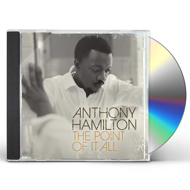 Anthony Hamilton POINT OF IT ALL CD