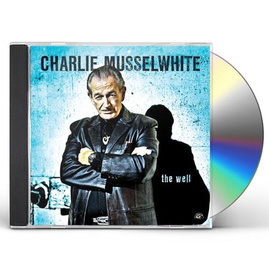 Charlie Musselwhite WELL CD
