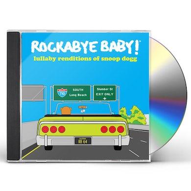 Rockabye Baby! LULLABY RENDITIONS OF SNOOP DOGG CD