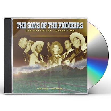 Sons Of The Pioneers ESSENTIAL COLLECTION CD