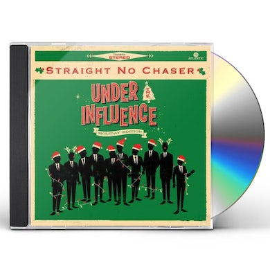 STRAIGHT NO CHASER UNDER THE INFLUENCE: HOLIDAY EDITION CD