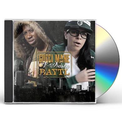 Gucci Mane & V-Nasty BAYTL CD