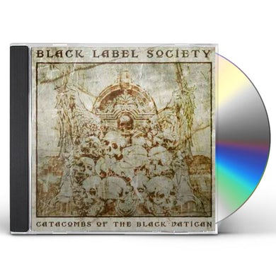 Black Label Society CATACOMBS OF THE BLACK VATICAN CD