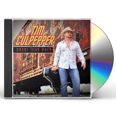 Tim Culpepper NEVER LOOK BACK CD