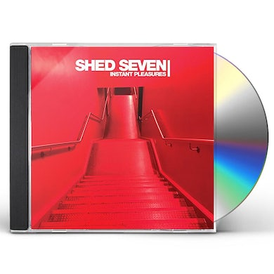 Shed Seven INSTANT PLEASURES: DELUXE EDITION CD