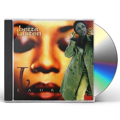 Laurnea BETTA LISTEN (14TRAX) CD