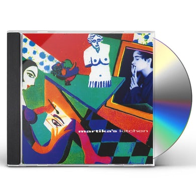 MARTIKA'S KITCHEN: REHEATED EDITION CD