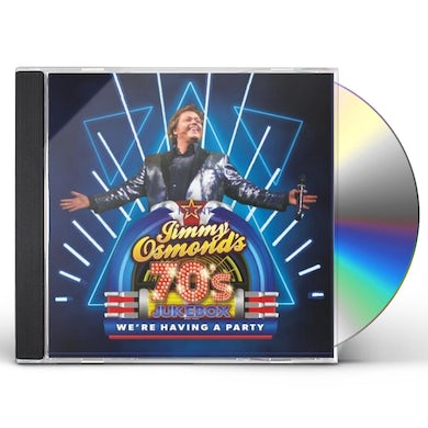 JIMMY OSMOND'S 70'S JUKEBOX: WE'RE HAVING A PARTY CD