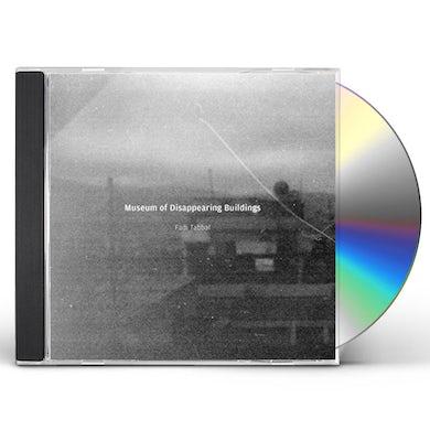 Fadi Tabbal MUSEUM OF DISAPPEARING BUILDINGS CD