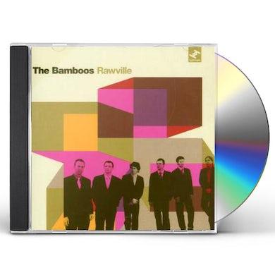 Bamboos RAWVILLE CD