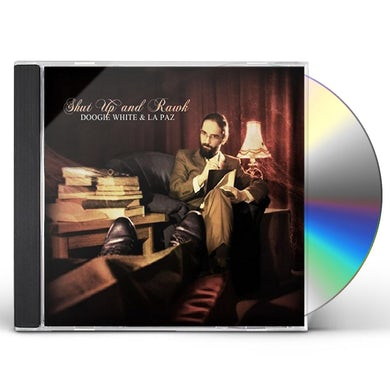 Doogie White & La Paz SHUT UP AND RAWK CD