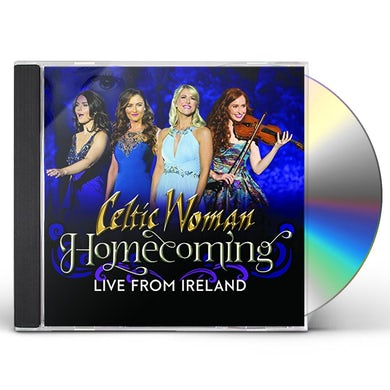 Celtic Woman HOMECOMING - LIVE FROM IRELAND CD