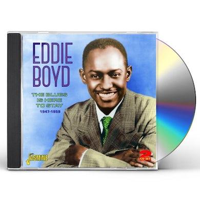 Eddie Boyd BLUES IS HERE TO STAY 1947-59 CD