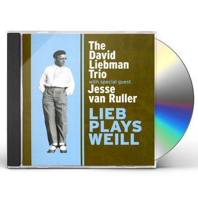 David Liebman LIEB PLAYS WEILL CD