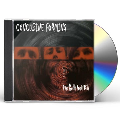 Concubine Forming GUILT WILL KILL CD