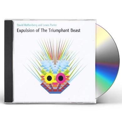 David Rothenberg EXPULSION OF THE TRIUMPHANT BEAST CD