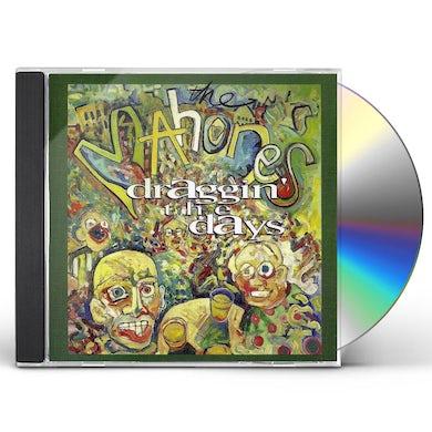 MAHONES DRAGGIN THE DAYS CD
