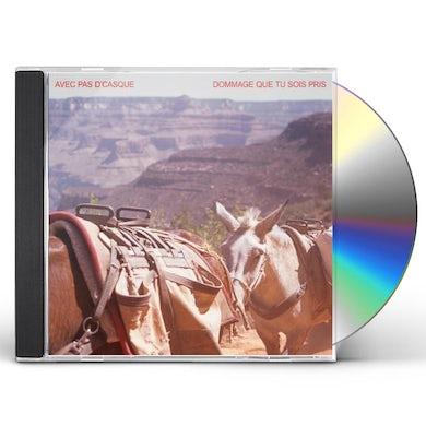 Avec Pas D'Casque DOMMAGE QUE TU SOIS PRIS CDEP CD