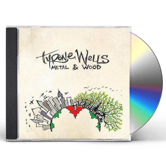 Tyrone Wells METAL & WOOD CD