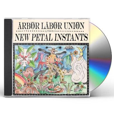 ARBOR LABOR UNION New Petal Instants CD
