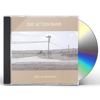 Day Action Band RIGHT ON DAIRYLAND CD