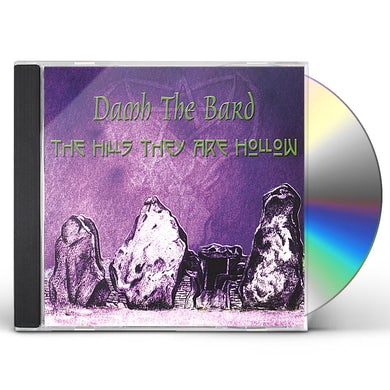 Damh the Bard THE HILLS THEY ARE HOLLOW CD