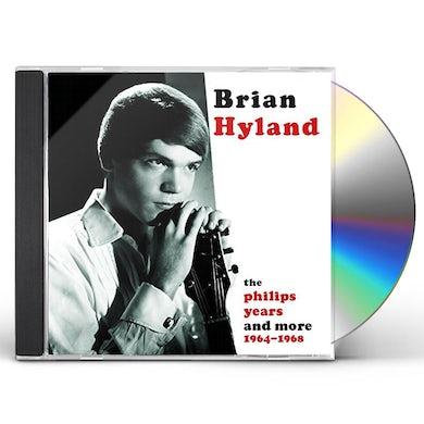 Brian Hyland PHILLIPS YEARS AND MORE 1964-1968 CD