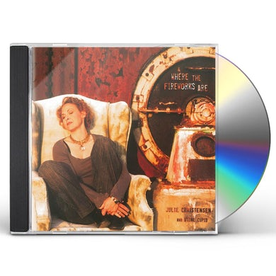 Stone Cupid / Julie Christensen WHERE THE FIREWORKS ARE CD