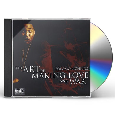 Solomon Childs ART OF MAKING LOVE AND WAR CD