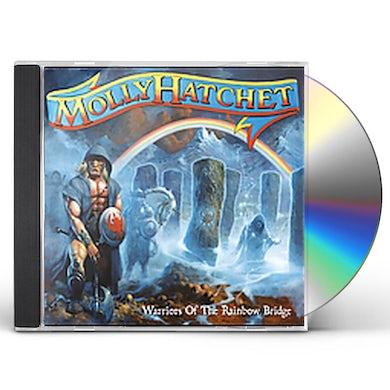 Molly Hatchet WARRIORS OF THE RAINBOW BRIDGE CD
