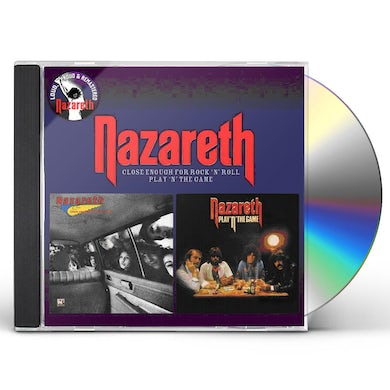 Nazareth CLOSE ENOUGH FOR ROCK N ROLL / PLAY N THE GAME CD