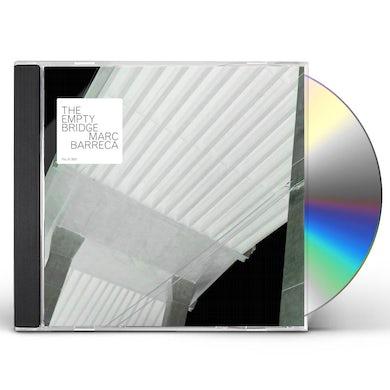 Marc Barreca EMPTY BRIDGE CD