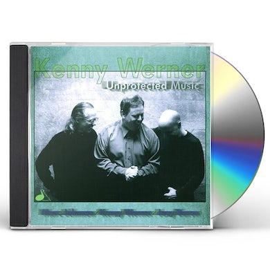 Kenny Werner UNPROTECTED MUSIC CD