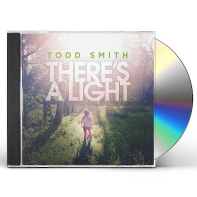 Todd Smith THERE'S A LIGHT CD