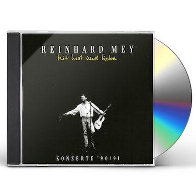Reinhard Mey MIT LUST & LIEBE CD