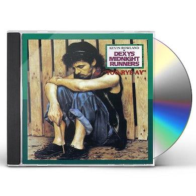 Dexy'S Midnight Runners TOO RYE AY CD