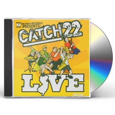 Catch 22 LIVE CD