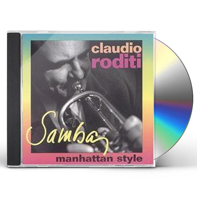 Claudio Roditi SAMBA: MANHATTAN STYLE CD