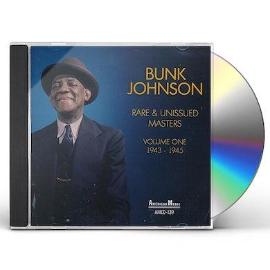 Bunk Johnson RARE & UNISSUED MASTERS VOL 1 1943-1945 CD