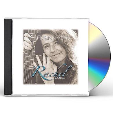 REMEMBERING RACHEL-SONGS OF RACHEL BISSEX CD