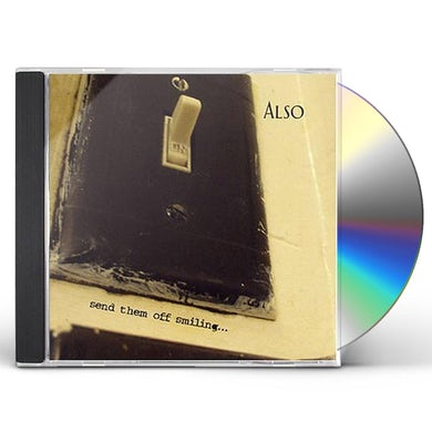 ALSO SEND THEM OFF SMILING CD