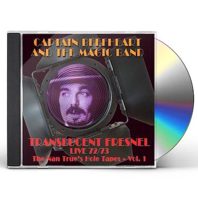 Captain Beefheart & His Magic Band TRANSLUCENT FRESNEL (NAN TRUESHOLE TAPE 72/73 LIVE CD