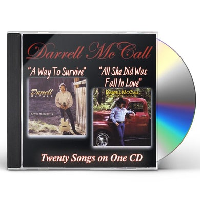 Darrell McCall WAY TO SURVIVE / ALL SHE DID WAS FALL IN LOVE CD