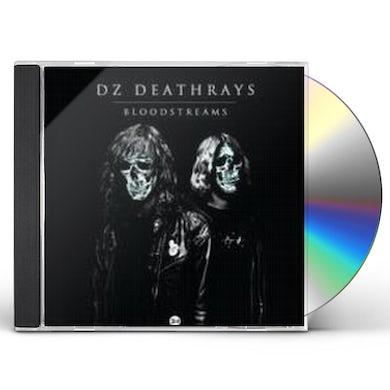 Dz Deathrays BLOODSTREAMS CD