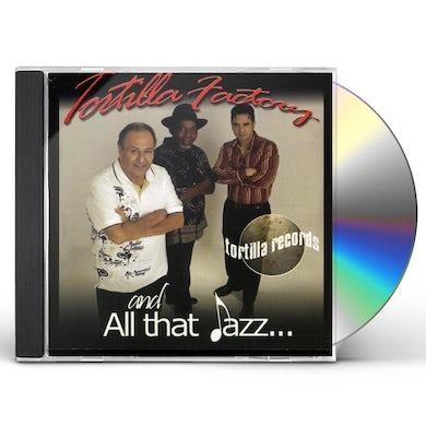 TORTILLA FACTORY ALL THAT JAZZ CD