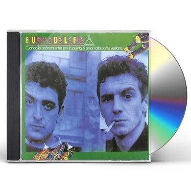 El Ultimo de la Fila CUANDO LA POBREZA ENTRA POR LA PUERTA CD