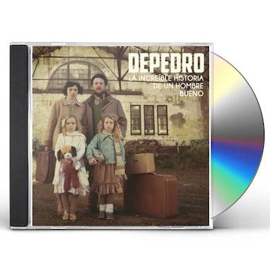 DePedro LA INCREIBLE HISTORIA DE UN HOMBRE BUENO CD