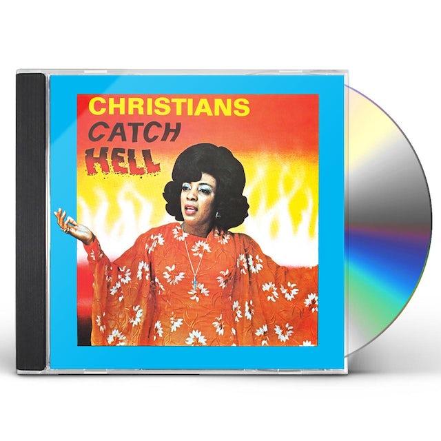 CHRISTIANS CATCH HELL: GOSPEL ROOTS 1976-79 / VAR CD