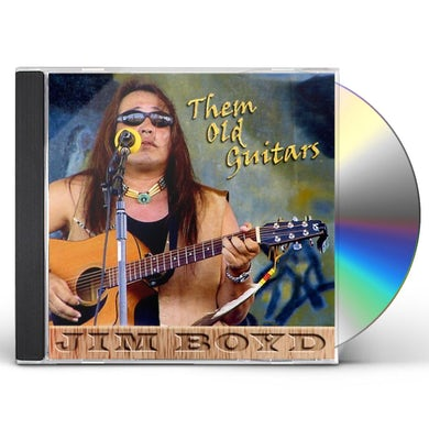 Jim Boyd THEM OLD GUITARS CD